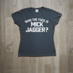 """Rolling Stones """"Who the F*ck is Mick Jagger?"""" T-shirt"""